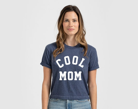 Cool Mom Shirt   Cool Mom Tee   Mom Shirt   Happy Mama Shirt   Cropped Mom Shirt   Mom Life Shirt   Mama Bear   Mother's Day Gift   Blessed