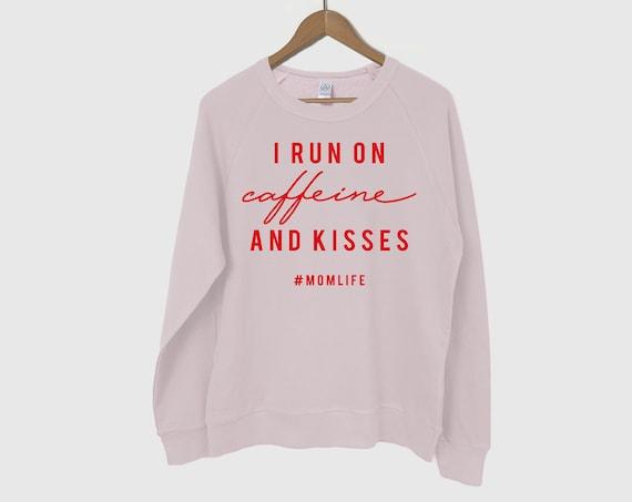 I Run on Caffeine and Kisses Sweatshirt, Happy Mama Sweatshirt, Mama Sweatshirt, Mom Life Sweatshirt, Blessed Mama Shirt, Mama Bear, Mothers