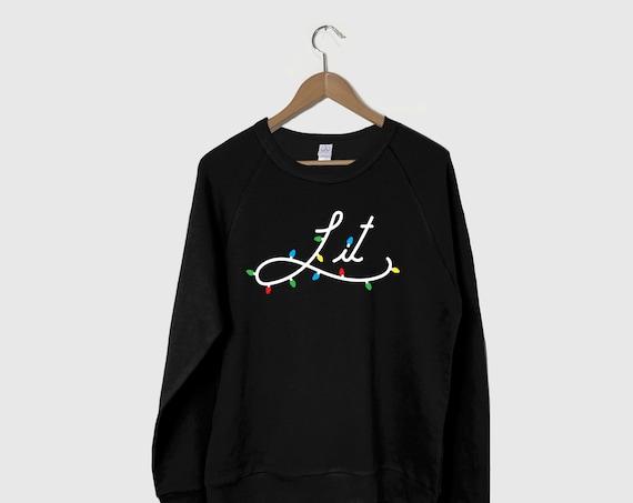 Lets Get Lit Sweatshirt, Christmas Shirt, Lit AF Sweatshirt, Lit AF Shirt, Holiday Sweatshirt, Funny Christmas, Ugly Christmas Sweater