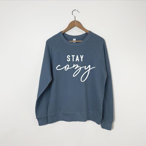Stay Cozy Sweatshirt, Cozy Fall Sweatshirt, Comfy and Cozy Sweatshirt, Graphic Sweatshirt, Crewneck Sweatshirt, Fall Clothing, Mom Life