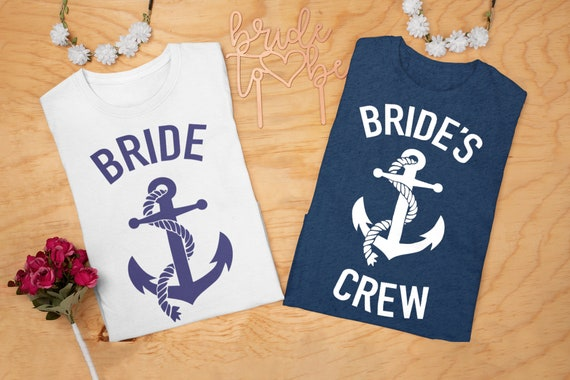 Bride's Crew Shirt | Bride with Anchor Shirt | Bachelorette Party Shirts | Nautical Theme Shirts|  Bridal Party Shirts | Bach Party Tees