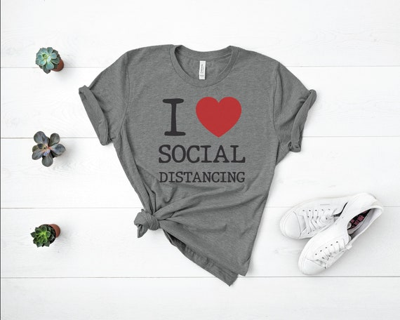 I Heart Social Distancing Tee | Quarantini Shirt | Wash your Hands Tee | Hand Washing Shirt | Please Wash your Hands Tee | Social Distance