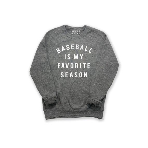 Baseball is my Favorite Season Sweatshirt | Baseball Sweatshirt | Baseball Season Sweatshirt | Bball Season | Gift for Baseball Mom