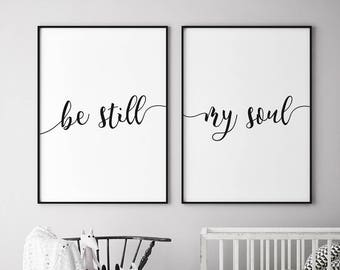Be Still My Soul Print Etsy