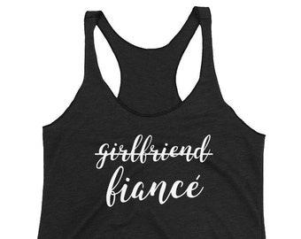 Girlfriend Fiance Tank/ Engagement Tank Top/ Fiance Tank Top/ Girlfriend Tank/ Fiance Gift/ Wedding Tank/ Bride Tank Top/ Fiance Engagement