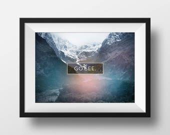 Go see world poster, Ocean Photography, Ocean Decor, Ocean Wall Print, Scandinavian poster, Mountains Art Print, Photo Wall Print, poster