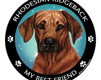 Rhodesian Ridgeback My Best Friend Dog Magnet