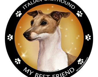 Italian Greyhound FawnMy Best Friend Dog Magnet