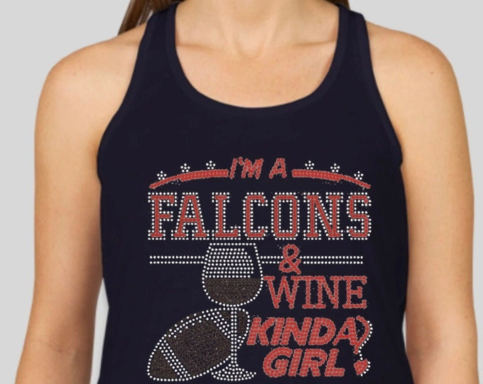 "Rhinestones ""Falcons & Wine Kinda Girl"" Racerback /FAST SHIPPING"