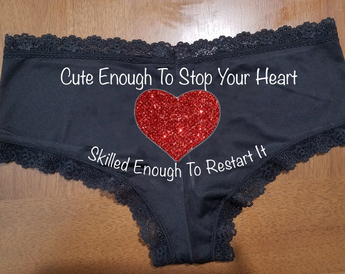 "Sexy Lace ""Cute Enough To Stop Your Heart"" Glitter/Valentines/Birthdays/FAST SHIPPING"