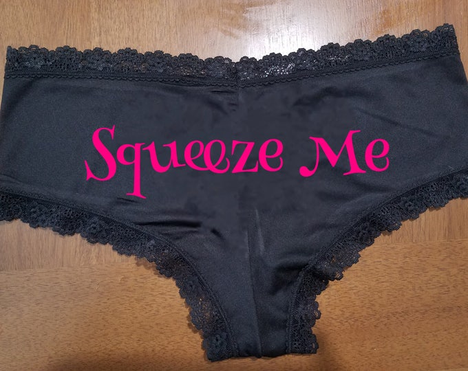 """Personalized Lace Sexy """"Squeeze Me"""" Sexy Panties/FAST SHIPPING/Birthdays/Weddings/Anniversaries"""