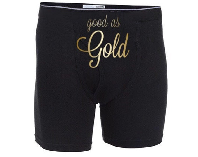 """Personalized Sexy Good as Gold """"Men Boxer Briefs"""" FAST SHIPPING/Birthdays/Anniversaries"""