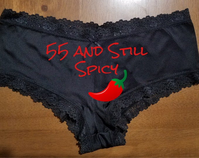 """Personalized Lace Sexy """"55 and Still Spicy/FAST SHIPPING/Birthday/Anniversaries"""