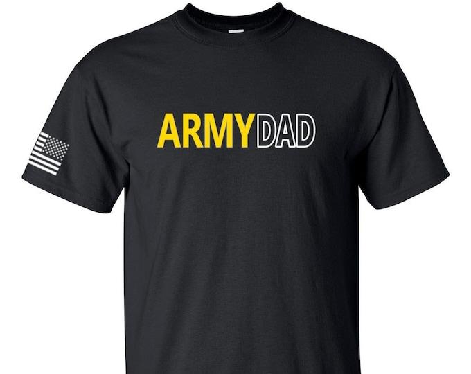 Army Dad - Army Shirt - Army National Guard - Army Reserve - U.S. Army Shirt - Men's Army Shirt - Army Family - Army Veteran - Short Sleeve
