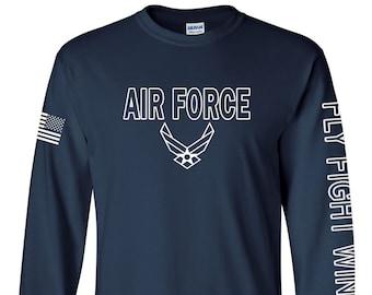 Air Force - Air Force long sleeve - Air Force Veteran - Men's and Women's - Air Force Shirt - Air National Guard - Airman - Fly Fight Win