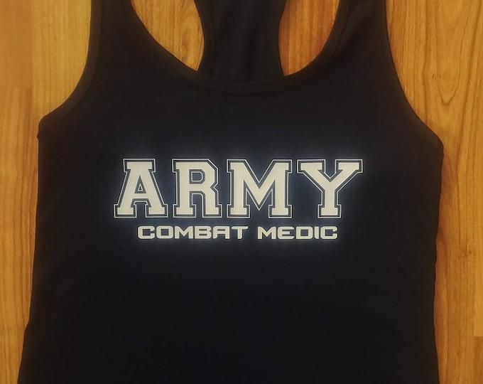 Womens Army Shirt - Combat Medic - Tank Top - Racerback - Gym Shirt - Workout Shirt - Army Veteran - Military Veteran - Army Soldier