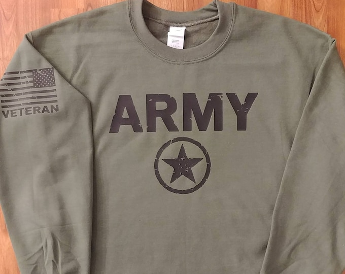 Army - Army Sweatshirt - Army Veteran - Mens and Womens Army Sweatshirt - National Guard - Army Gift Idea - Army Soldier - Army Crew Neck