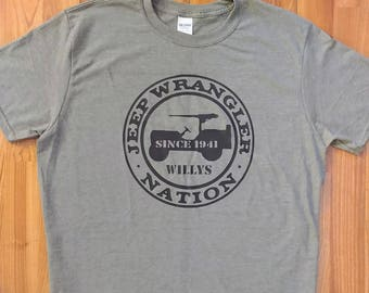 Jeep - Wrangler Nation - Jeep Willys 1941 - Jeep Shirt - Jeep Life - Off Road - Jeep Gift
