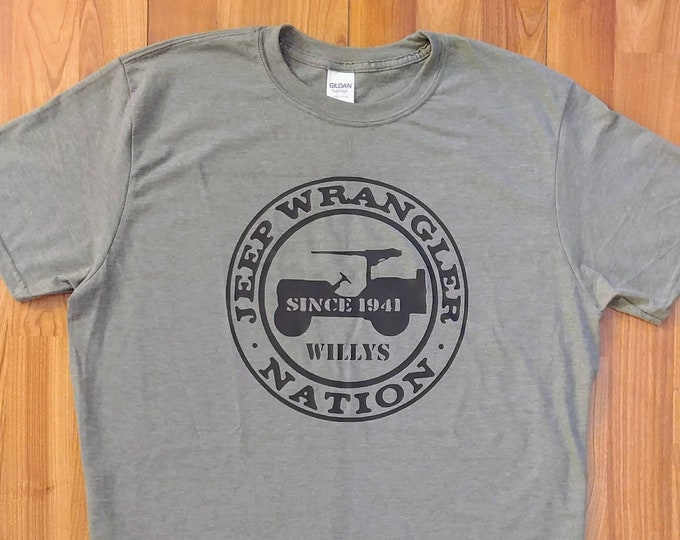Jeep Shirt - Wrangler Nation - Jeep Willys 1941 - Jeep Shirt - Jeep Life - Off Road - Jeep Gift