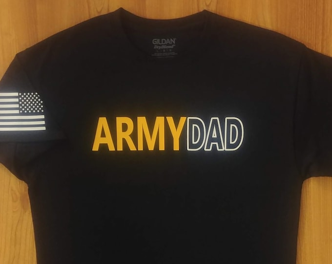 Army Dad - Army Shirt - Army National Guard - Army Reserve - U.S. Army Shirt - Men's Army Shirt - Army Family - Army Veteran - Short Sleeve