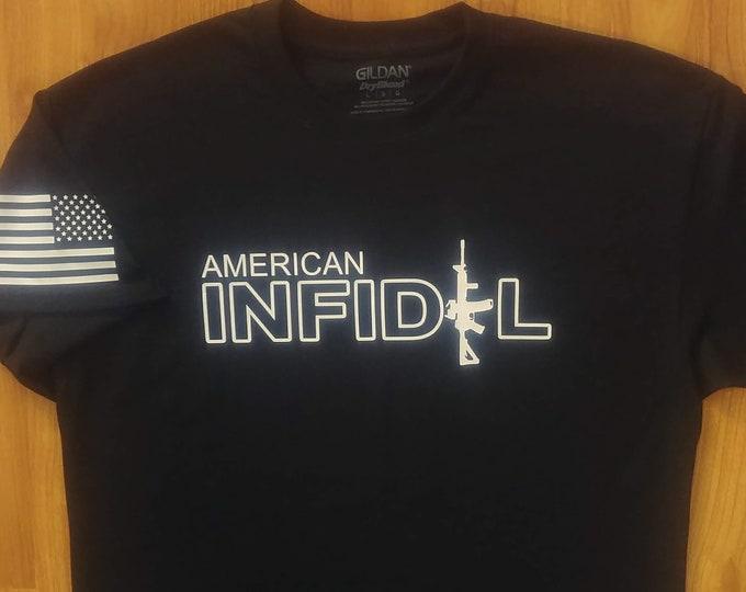 American Infidel Tshirt - 2A - Second Amendment - Gun Rights - Army - Navy - Air Force - Marines - Coast Guard - Gym Shirt