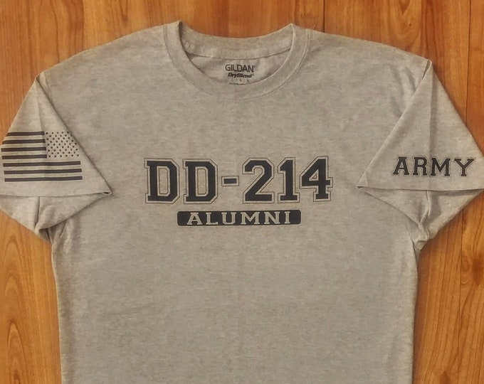 Army Shirt - DD214 Alumni - Mens Army Shirt - Womens Army Shirt - Unisex Shirt - Army Veteran - Soldier - National Guard - Army Gift Idea