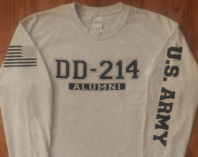 Army Shirt - DD214 Alumni - Long Sleeve - Army Veteran -  Mens Army Shirt - Womens Army Shirt - Unisex Shirt - Army Veteran - US Army