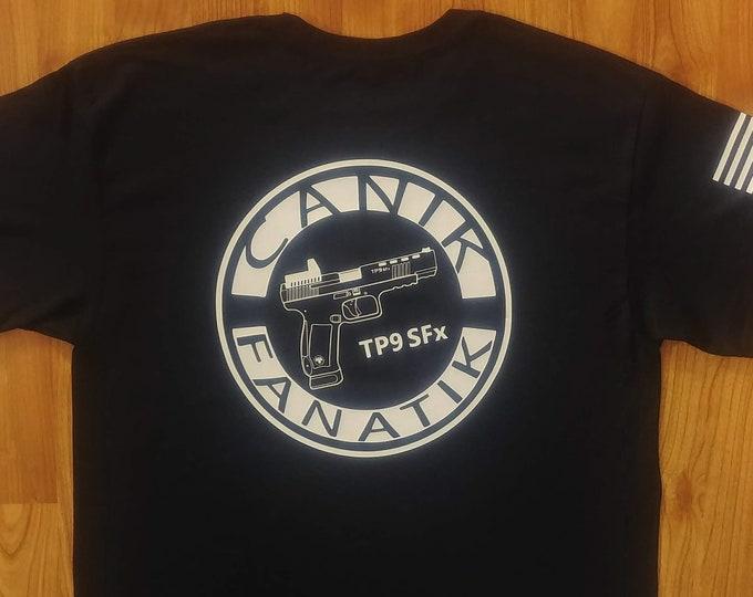 Canik Fanatik - Canik TP9 SFX - Canik Guns - Canik Shirt - Canik Fanatik Shirt - Canik Swag - Mens Shirt - Womens Shirt - Canik TP Series