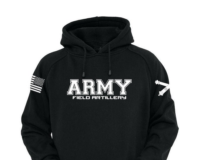 Army Hoodie - Field Artillery - Mens Army Hoodie - Womens Army Hoodie - National Guard - Army Veteran - US Army - Army Soldier - Military