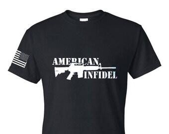 Infidel Tshirt - 2A - Second Amendment - Gun Rights - Army - Navy - Air Force - Marines - Coast Guard - Gym Shirt