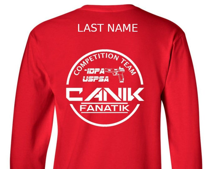 Team Canik Fanatik Shirt - Competition Team - IDPA/USPSA- Long Sleeve Shirt - Canik TP9  - Canik Fanatik Firearm Group - Mens and Womens