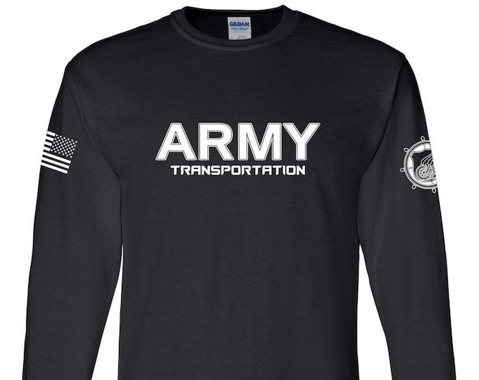 Army Shirt- Transportation - Long Sleeve - Mens and Womens Army Shirt - Army National Guard - Army Veteran - Army Reserve