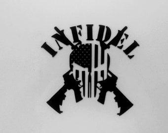 Infidel - Military - 2A - Second Amendment - Vinyl Decal - Die Cut Vinyl Decal - Military - Automotive Decal - Window Decal - Wall Decor