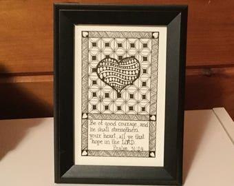 Psalm 31:24 Framed Zentangle Heart