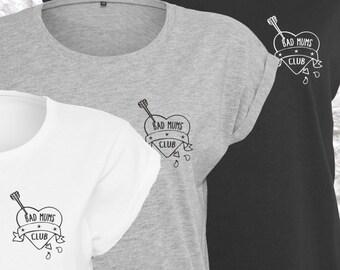 Bad Mums Club Matching Tshirts, Birthday, Christmas Mothers Day Gift