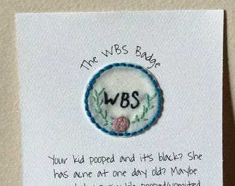 Hand Embroidered Patch ~The WBS Badge~ Merit Badge Patch