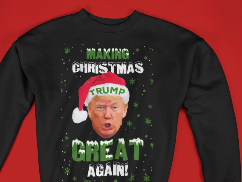 Trump Christmas Sweater.Trump Christmas Sweater Funny Trump Christmas Sweatshirt Donald Trump Christmas Ugly Sweater
