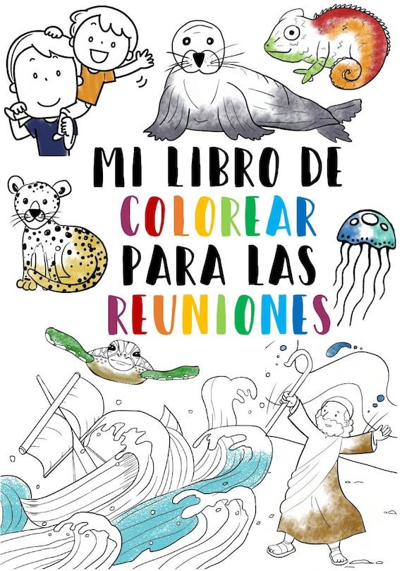 Digital Español Mi Libro De Colorear Para Las Reuniones Spanish Meeting Colouring Book Under 5s Jw Kids Personal Use Only