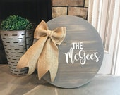 Gray Family Name Door Hanger, Wood Sign, Round Door Hanger Sign, Burlap Door Hanger, Burlap Bow, Custom Sign, Distressed Door Hanger
