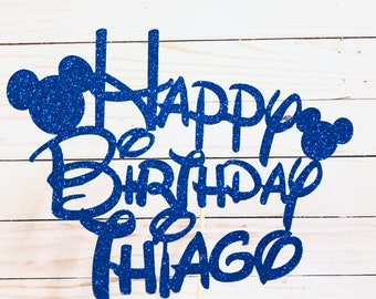Happy Birthday Cake Topper ~ Mickey Patty Decor ~ Personalized Cake Topper ~ Glitter Party Supply ~ Disney Inspired Centerpiece
