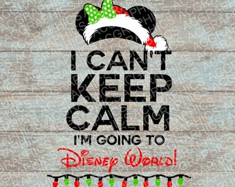 Keep Calm Disney Christmas Minnie SVG, DXF, JPEG, and Studio Downloads
