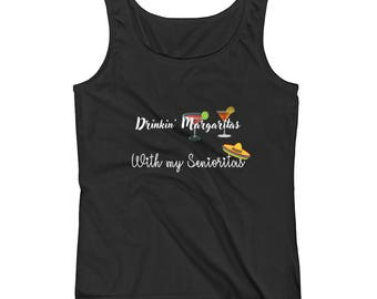 Drinkin' Margaritas With My Senioritas Ladies' Tank
