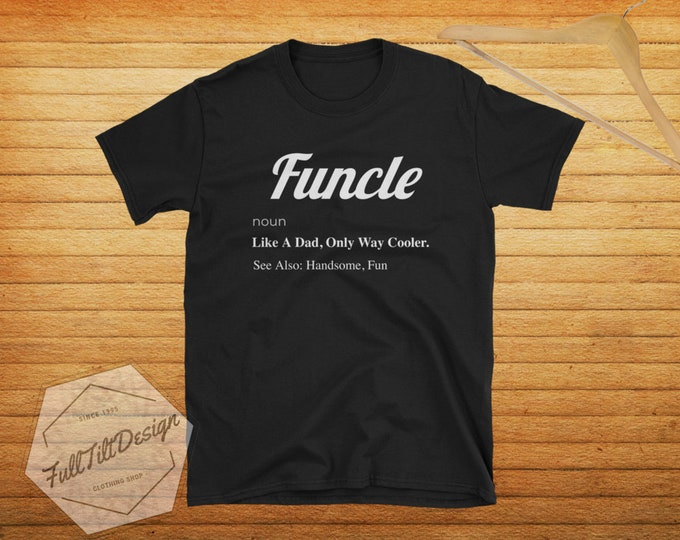Funcle Fun Uncle T-Shirt