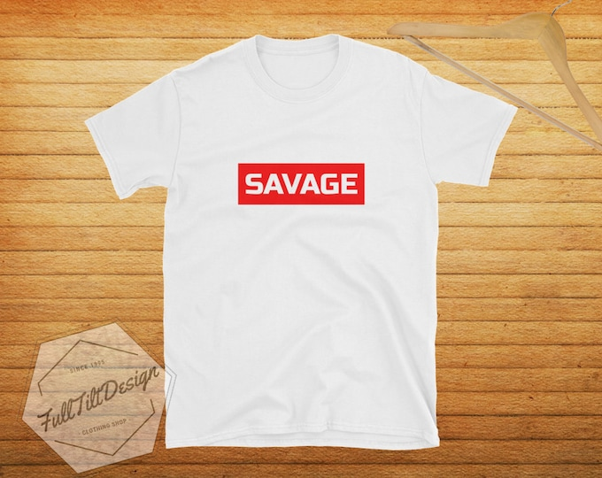 Savage Supreme Style T-Shirt