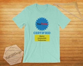 Youtube Certified Master Automobile Technician T-Shirt