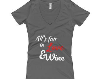 All's Fair In Love And Wine Women's V-Neck T-shirt