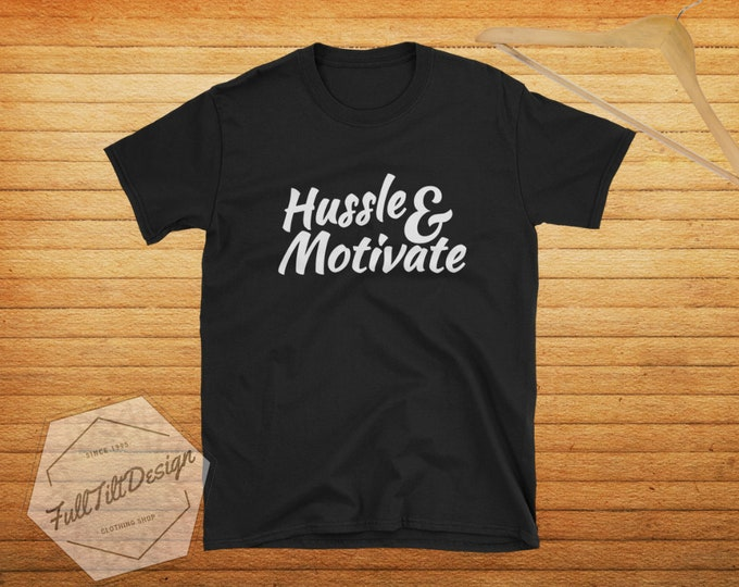 Featured listing image: Hussle & Motivate Hip-Hop T-Shirt