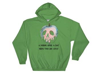 A Poison Apple A Day, Keeps Your Life Away. Halloween Disney Hooded Sweatshirt