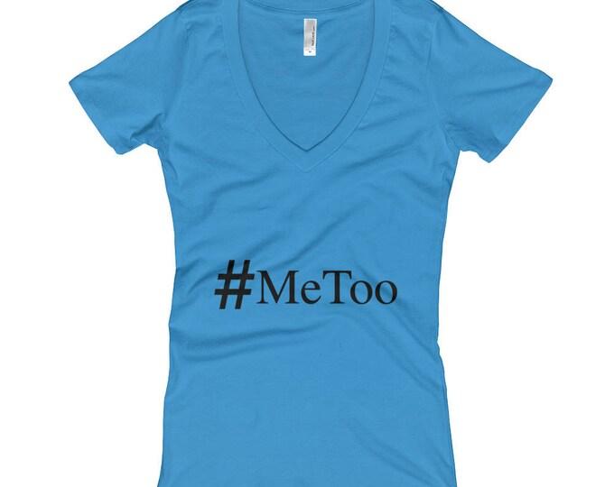 MeToo #MeToo Women's V-Neck T-shirt