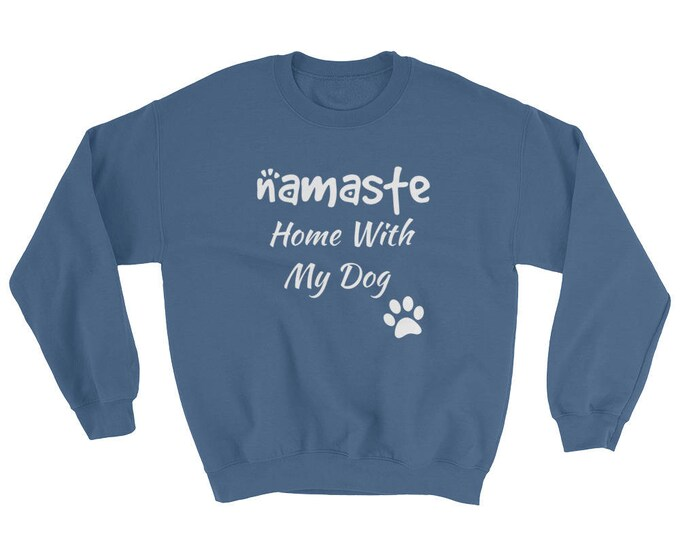 Namaste Home With My Dog Sweater